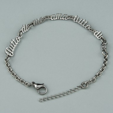 "Bracelet ""Because all of me loves all of you"" in stainless steel"